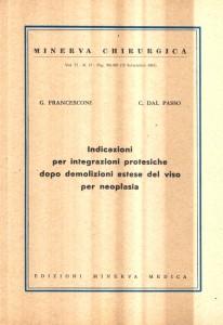 Minerva Chirurgica del 1967 con uno studio del nostro fondatore Curzio Dalpasso e del prof. Francesconi sulle epitesi ricostruttive nei casi di neoplasia